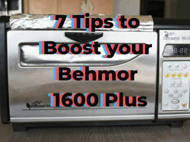 7 tips to boost your behmor 1600 plus