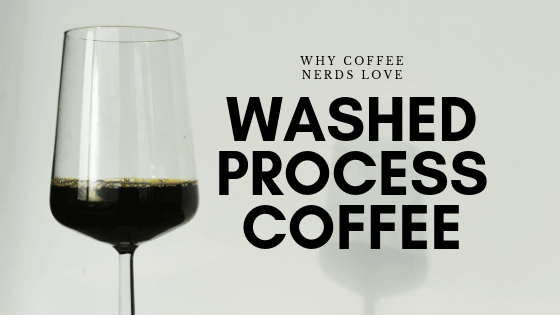 Washed process coffee